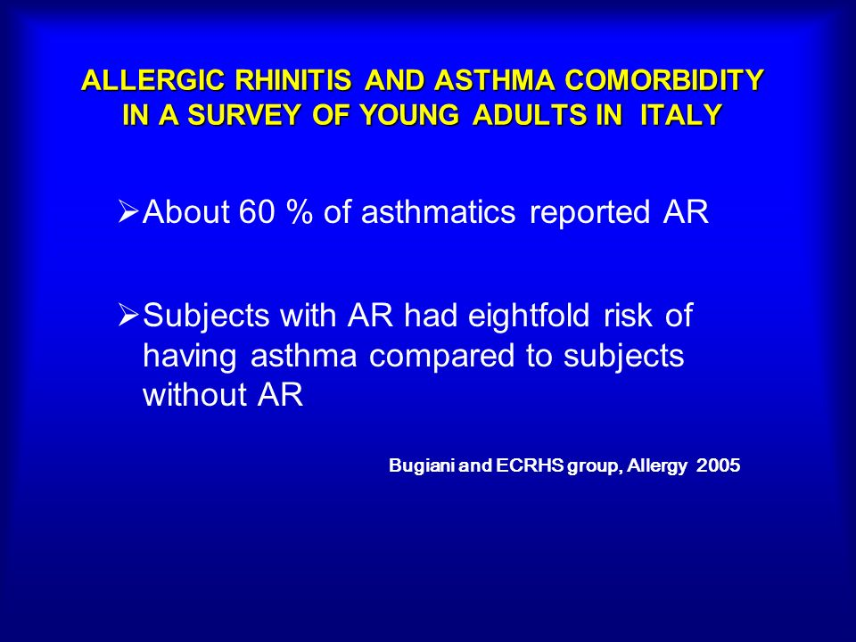 About 60 % of asthmatics reported AR