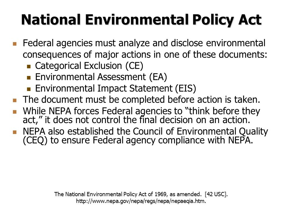 analysis of the national environmental policy act Full text of the national environmental policy act (nepa) of 1969, as amended, available as a download nepa established a national policy for the environment, to provide for the establishment of a council on environmental quality, and for other purposes.