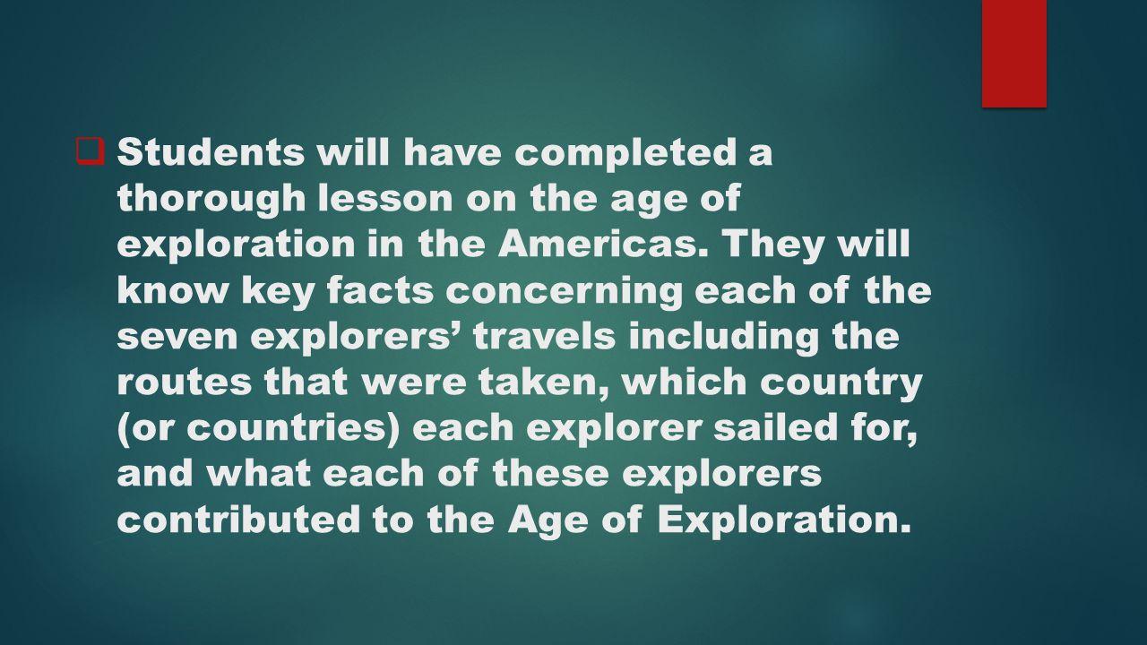 Ch 19 Age Of Exploration Slides: 16th Centuries) Misty Nichols