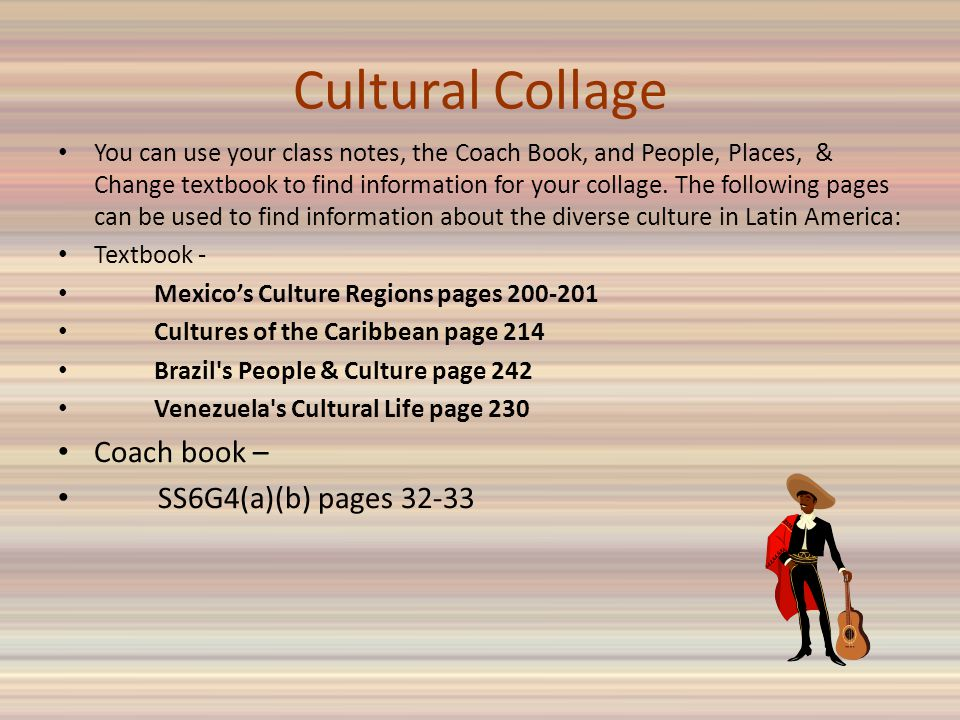 Cultural Collage Coach book – SS6G4(a)(b) pages 32-33