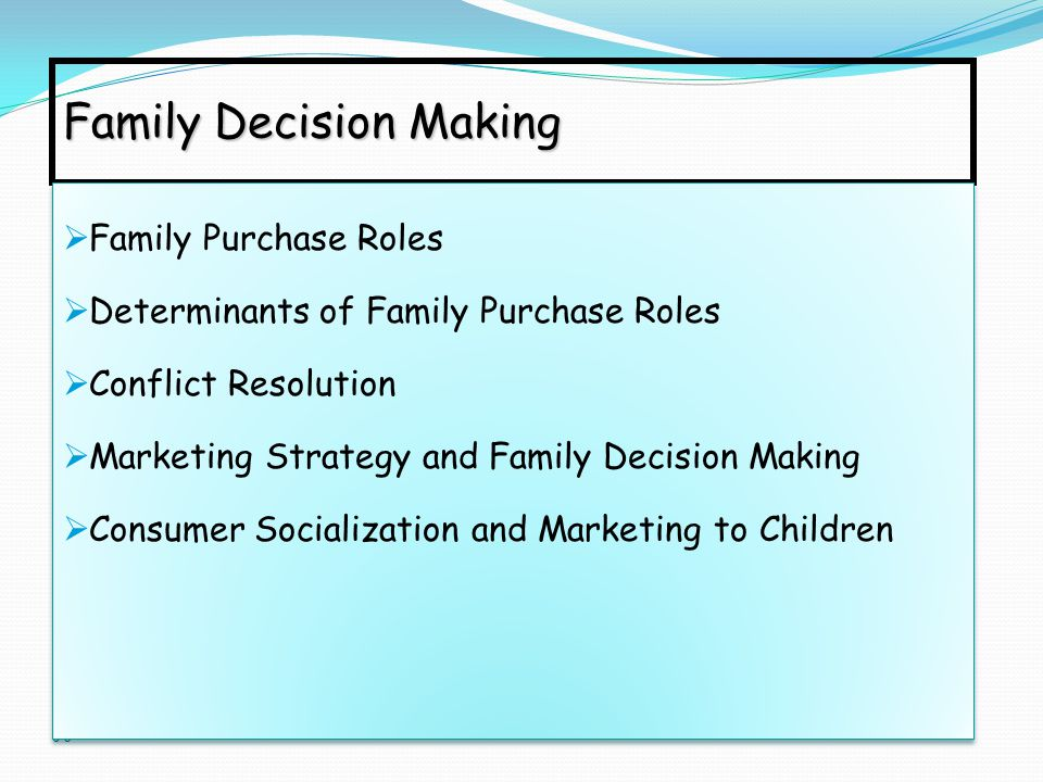 family buying decision The property buying decisions of a nuclear family are radically different from those of a joint family, both in terms of who make them and what the choices that are made what nuclear families look for while scouting for property.