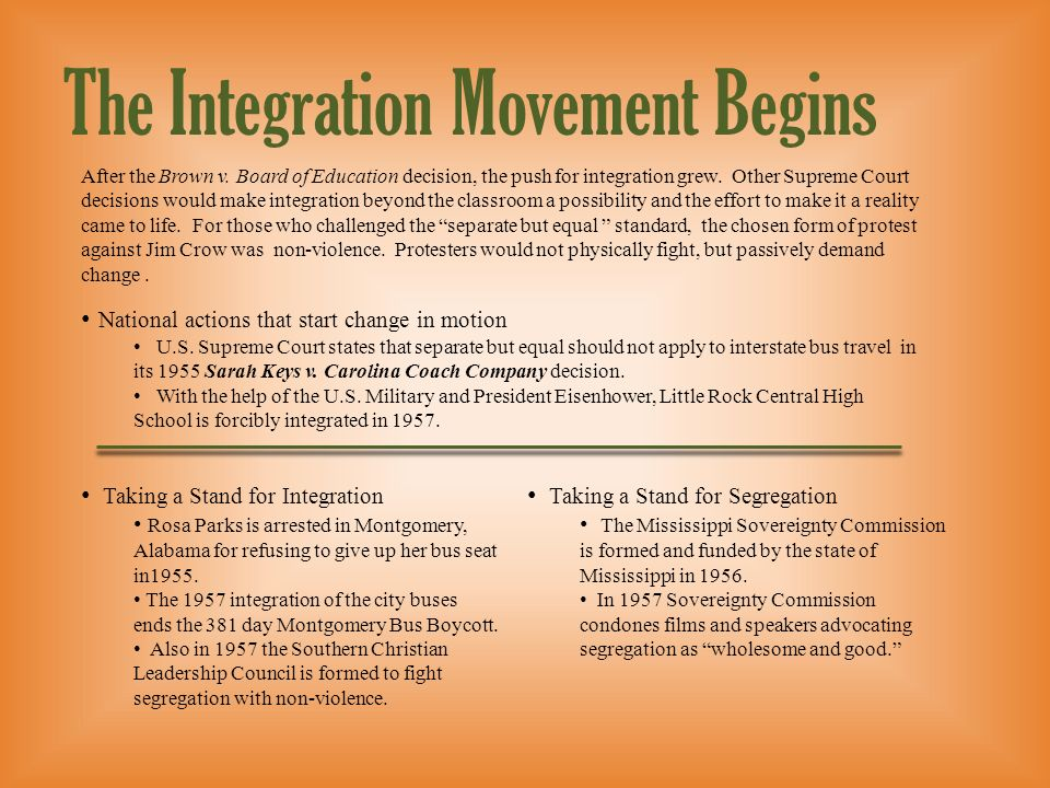 The Integration Movement Begins
