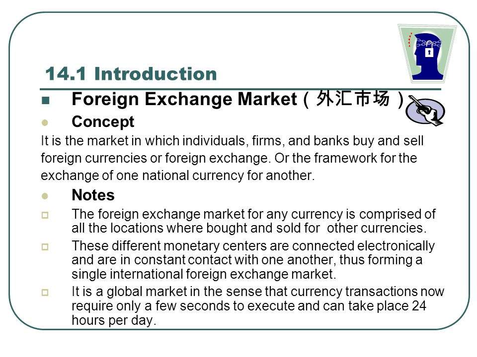 Where is the foreign exchange market located