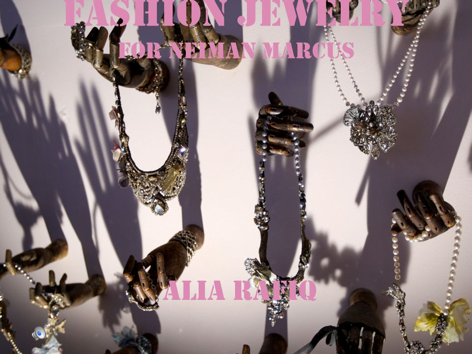 Fashion Jewelry for Neiman Marcus - ppt video online download