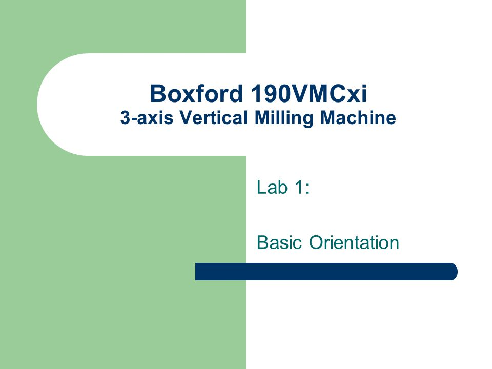 Boxford 190vmcxi 3 Axis Vertical Milling Machine Ppt Video Online Download