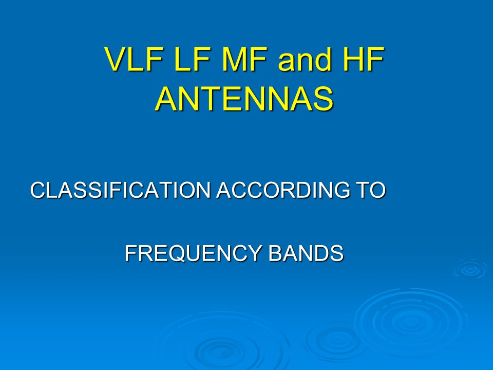 VLF LF MF and HF ANTENNAS