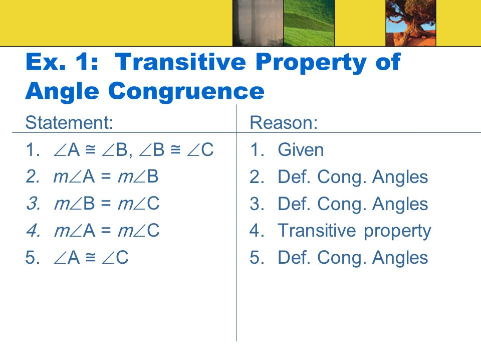 Ex. 1: Transitive Property of Angle Congruence