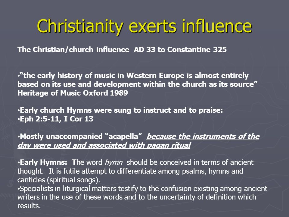 evaluating the influence of christianity in the history of europe How did christianity influence  for constantly reinterpreting it and re-evaluating it  of their people vanquished in all corners of europe and .