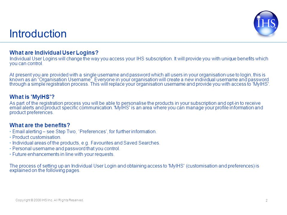 Introduction What are Individual User Logins What is MyIHS