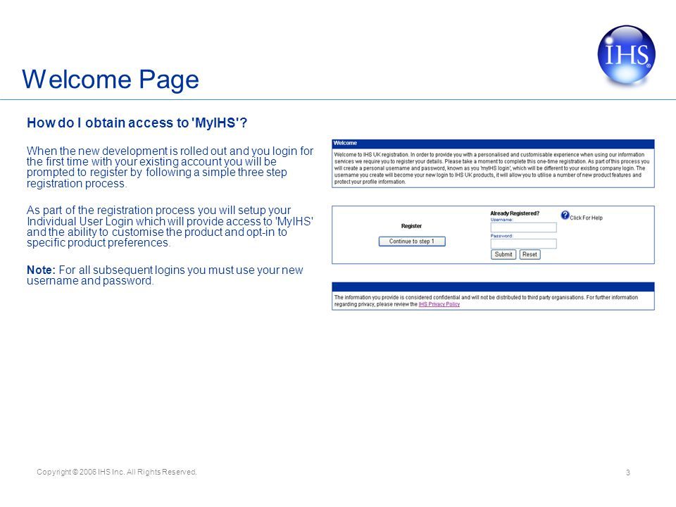 Welcome Page How do I obtain access to MyIHS