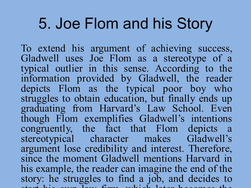 joe flom outliers Outliers: the story of meagher & flom into one of the most successful law firms in the world by joe torre.