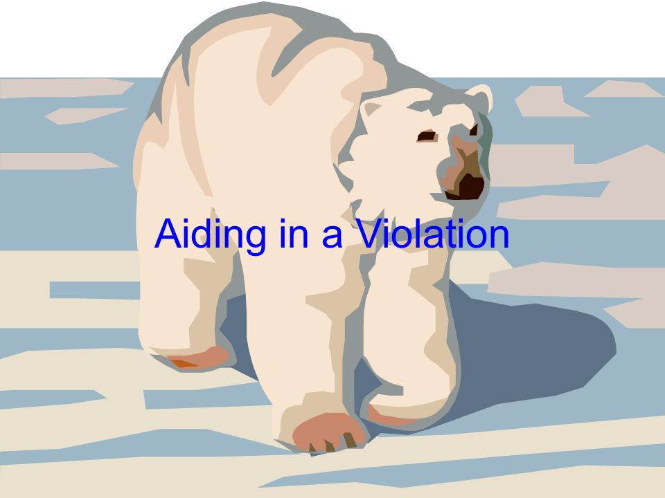Aiding in a Violation