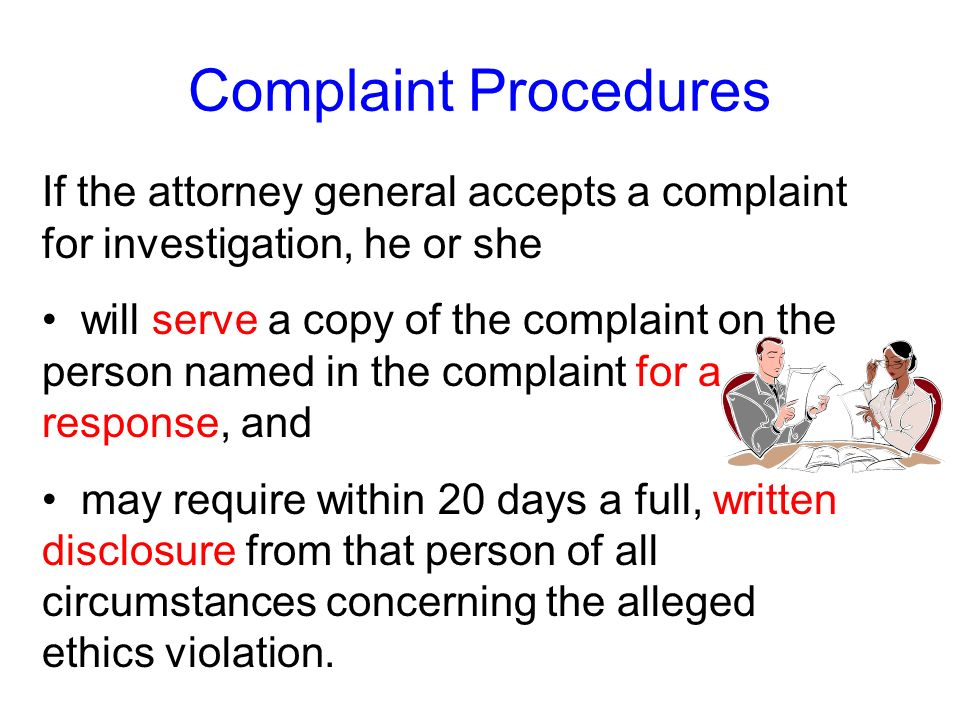 Complaint Procedures If the attorney general accepts a complaint for investigation, he or she.