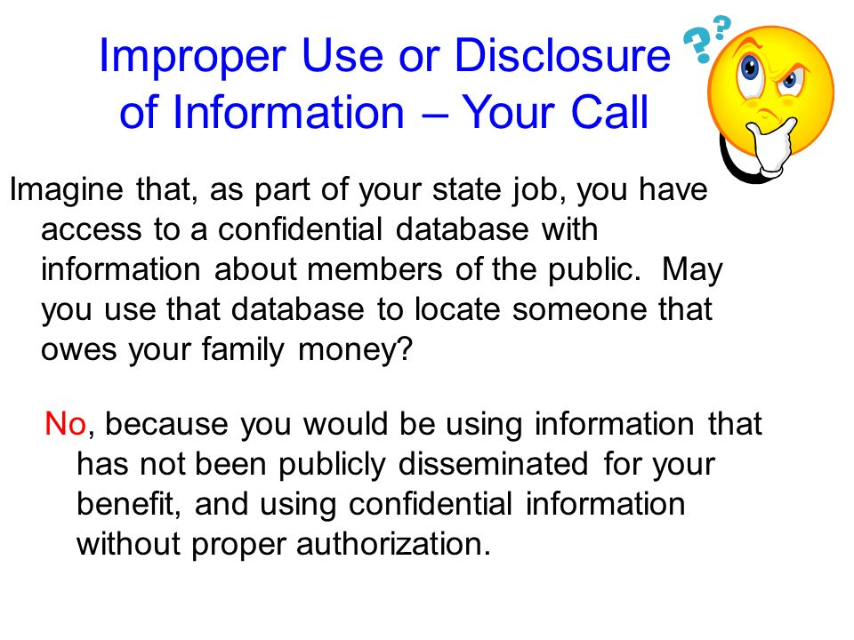 Improper Use or Disclosure of Information – Your Call