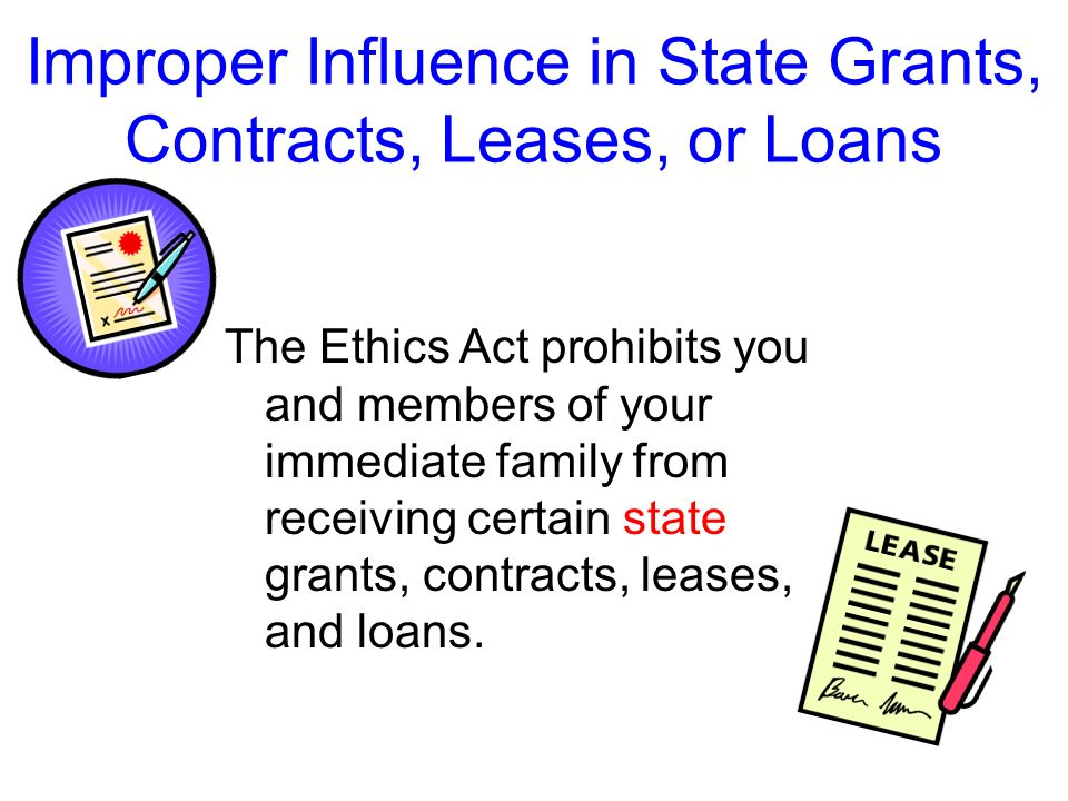 Improper Influence in State Grants, Contracts, Leases, or Loans