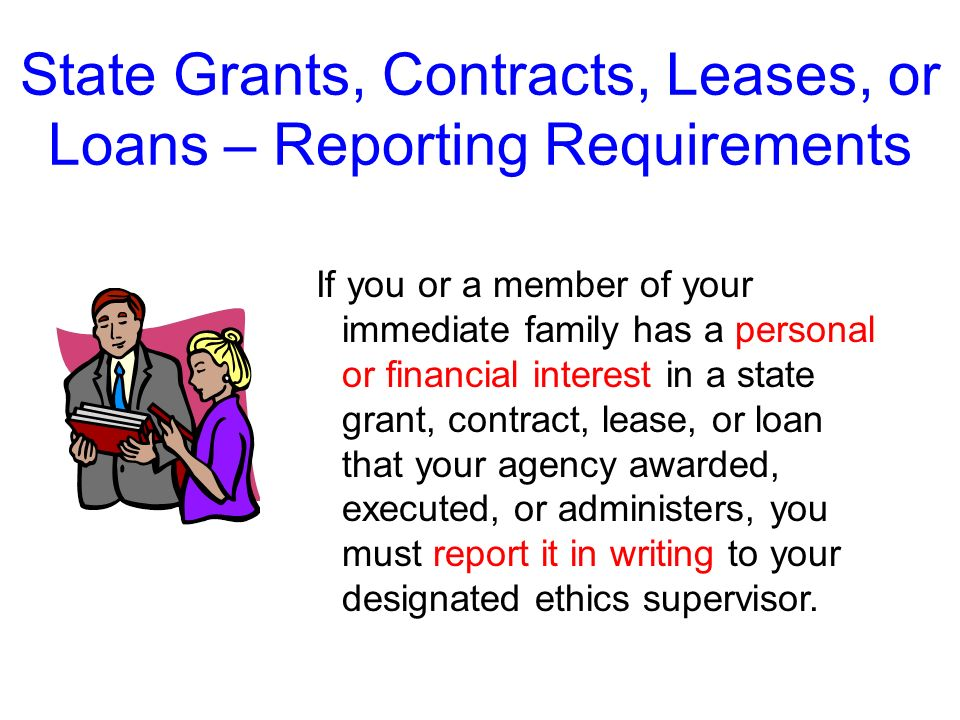 State Grants, Contracts, Leases, or Loans – Reporting Requirements