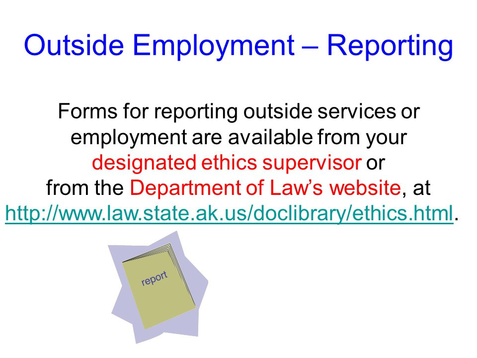Outside Employment – Reporting