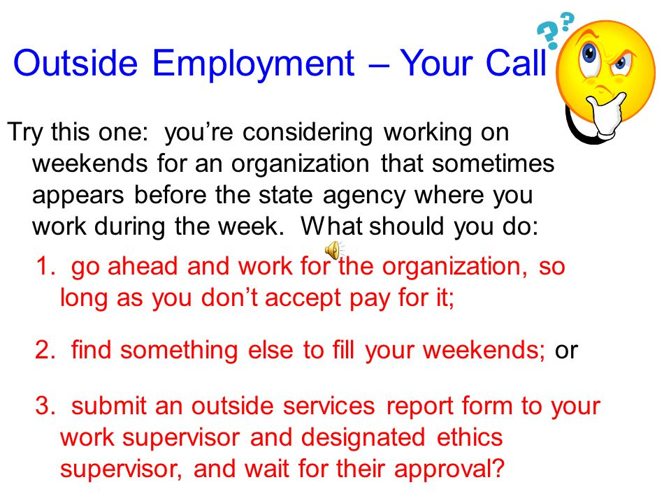 Outside Employment – Your Call