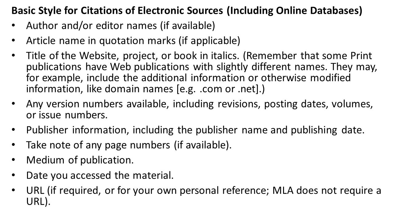 Basic Style for Citations of Electronic Sources (Including Online Databases)