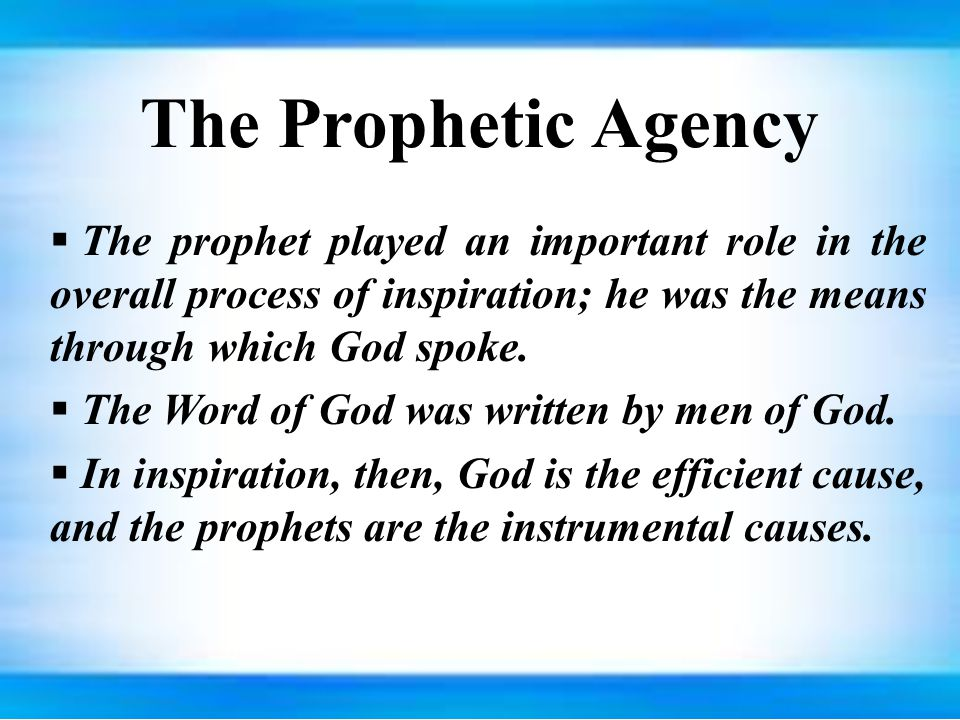 the roles of prophecies and prophets The root of the english word prophecy is derived from the greek prophēteia, latin   amos emphasized the role of prophet: for the lord god doth nothing.