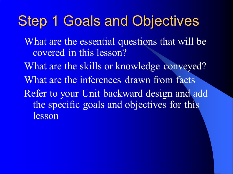 Step 1 Goals and Objectives