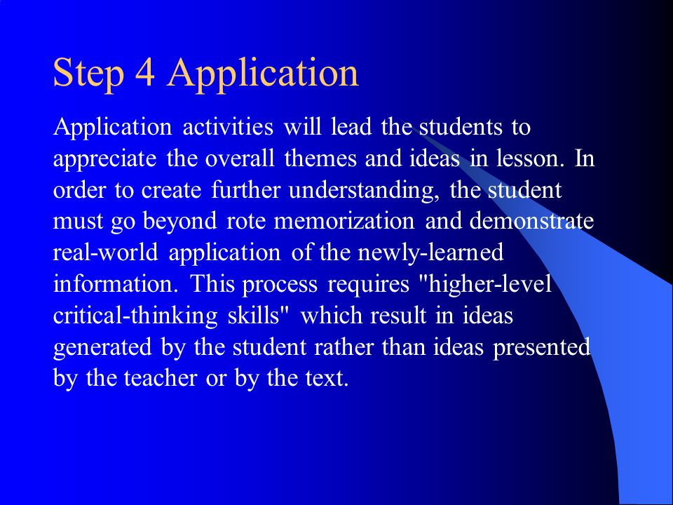 Step 4 Application Application activities will lead the students to