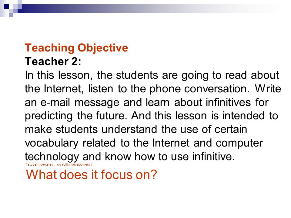 the importance and objective of teaching technology to students There are multiple pathways along which learning objectives promote student learning, and thus a strong case to be made for first, clearly articulated learning objectives help students to differentiate among types of knowledge among therefore, it is important for instructors who have the long-term goal of developing.