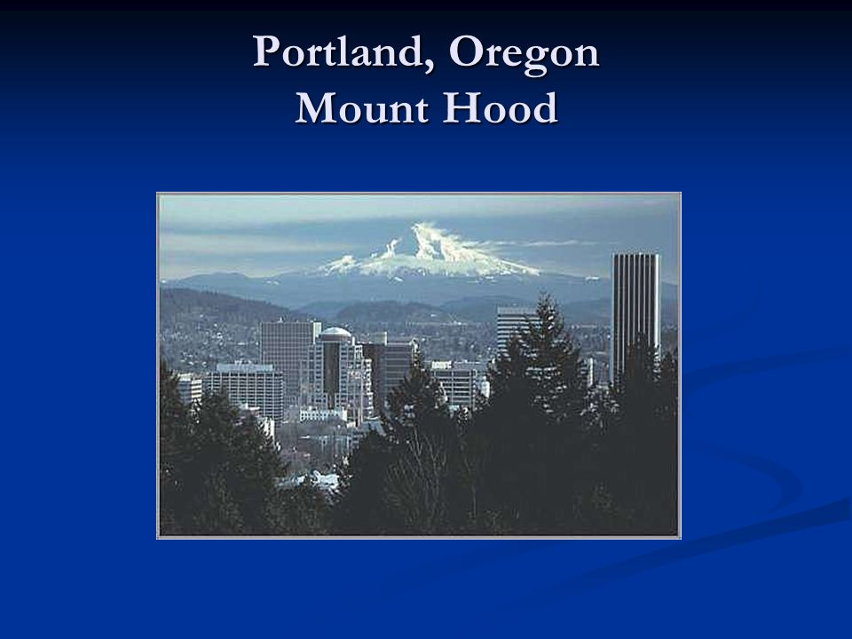 Portland, Oregon Mount Hood