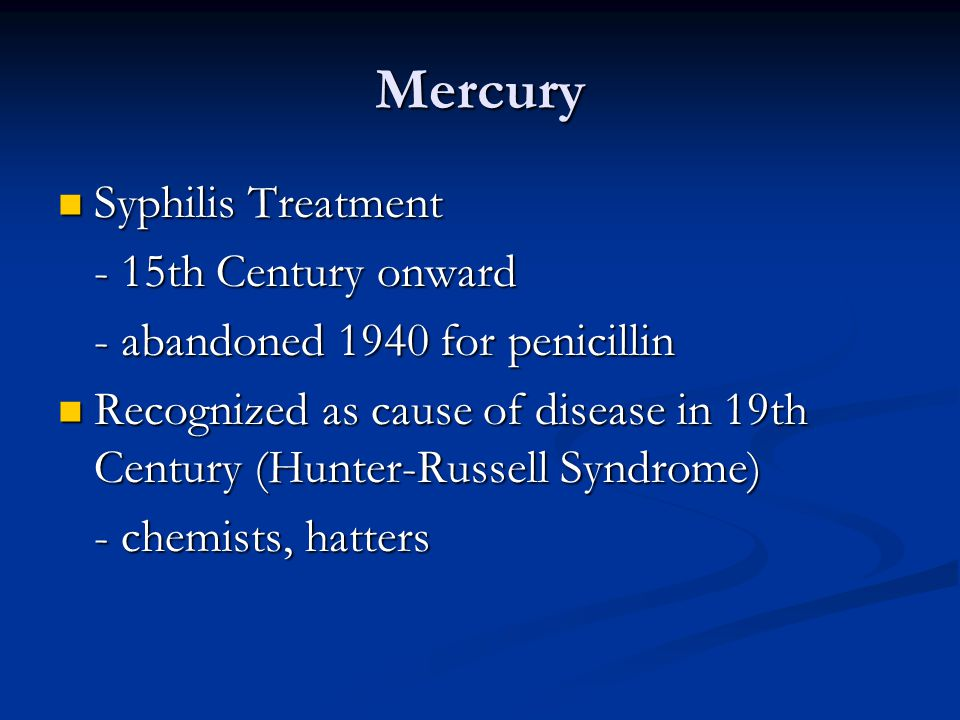Mercury Syphilis Treatment - 15th Century onward