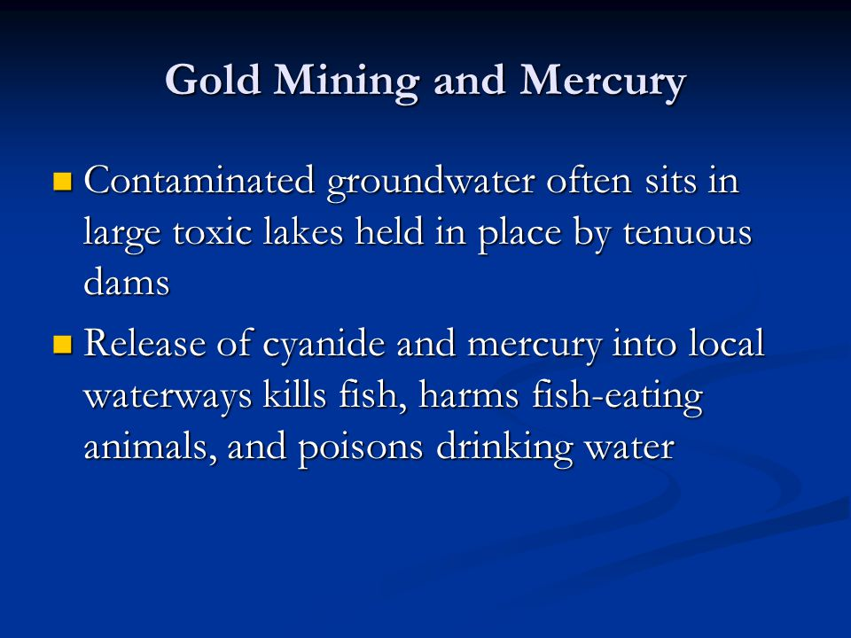 Gold Mining and Mercury