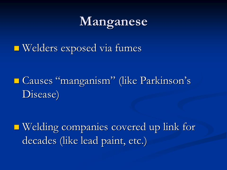 Manganese Welders exposed via fumes