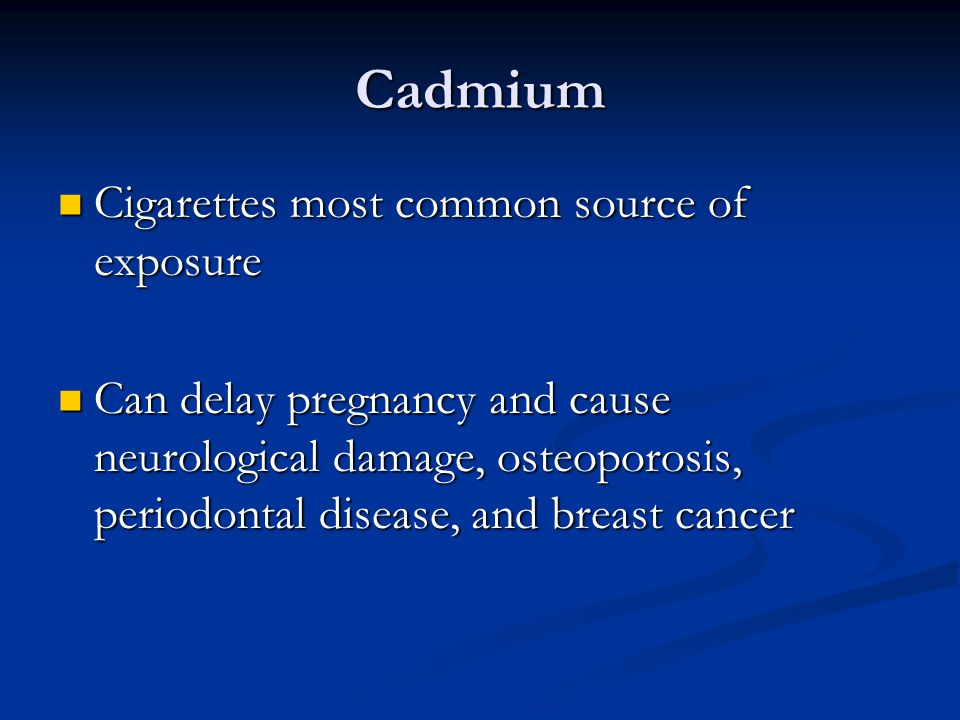 Cadmium Cigarettes most common source of exposure