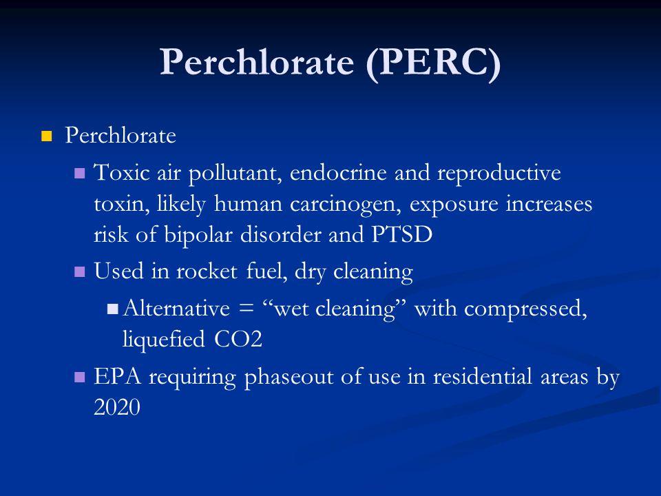 Perchlorate (PERC) Perchlorate