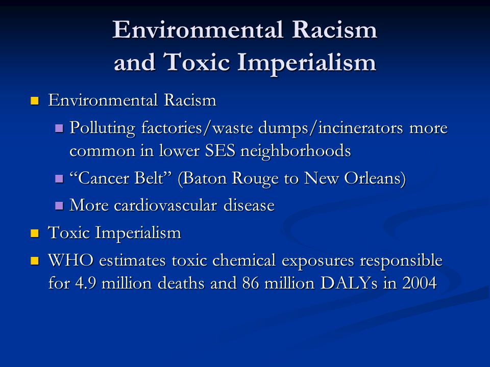 Environmental Racism and Toxic Imperialism