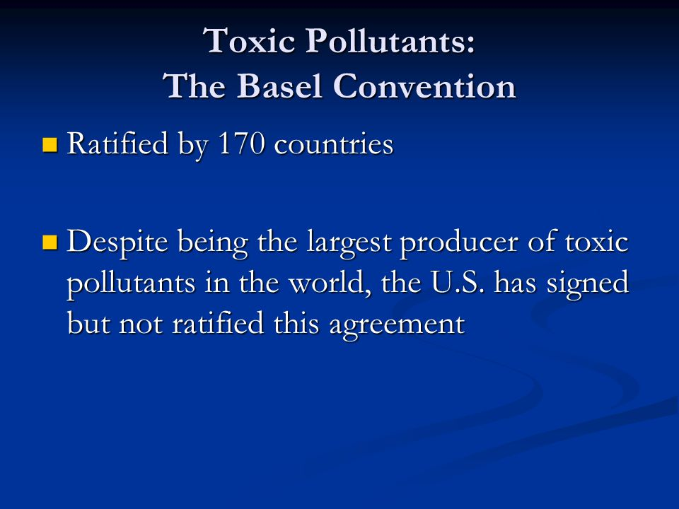 Toxic Pollutants: The Basel Convention