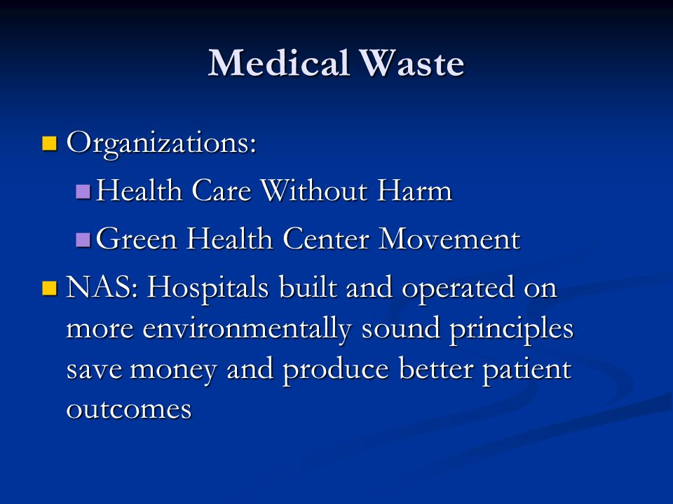 Medical Waste Organizations: Health Care Without Harm