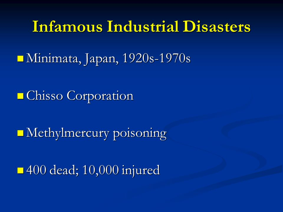 Infamous Industrial Disasters