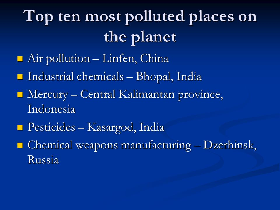 Top ten most polluted places on the planet