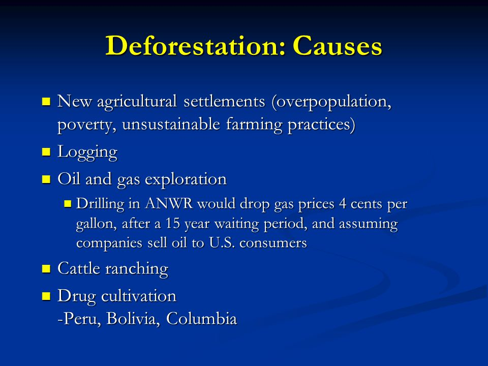 Deforestation: Causes