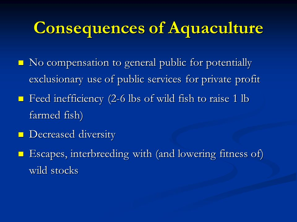 Consequences of Aquaculture
