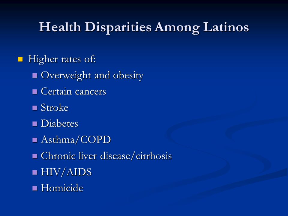 Health Disparities Among Latinos