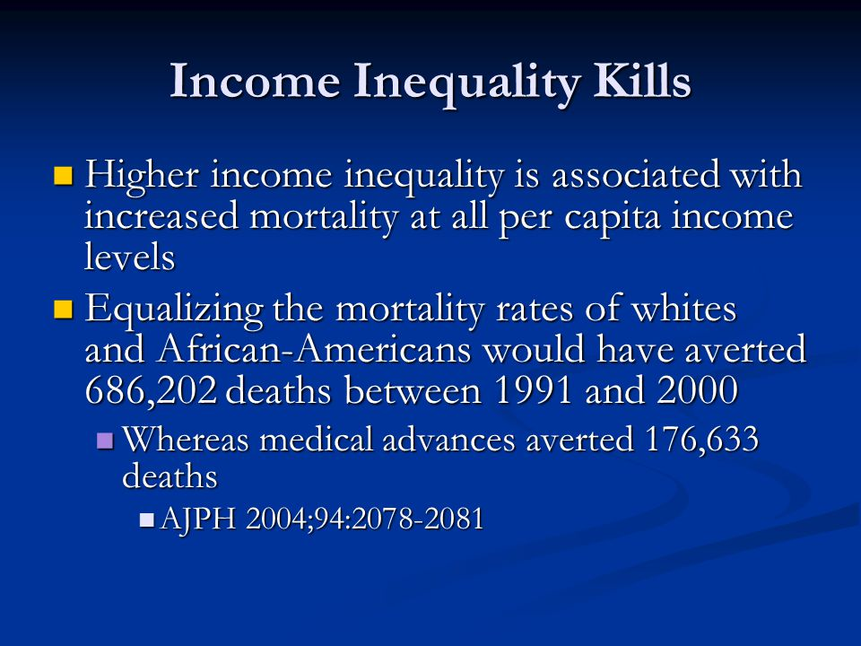 Income Inequality Kills