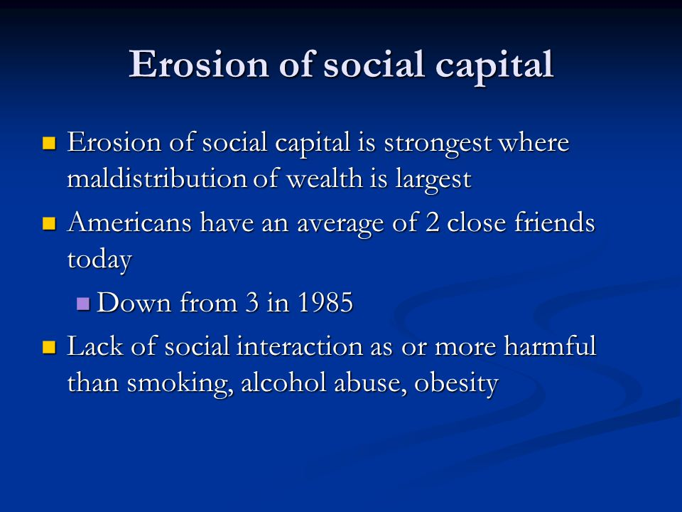 Erosion of social capital