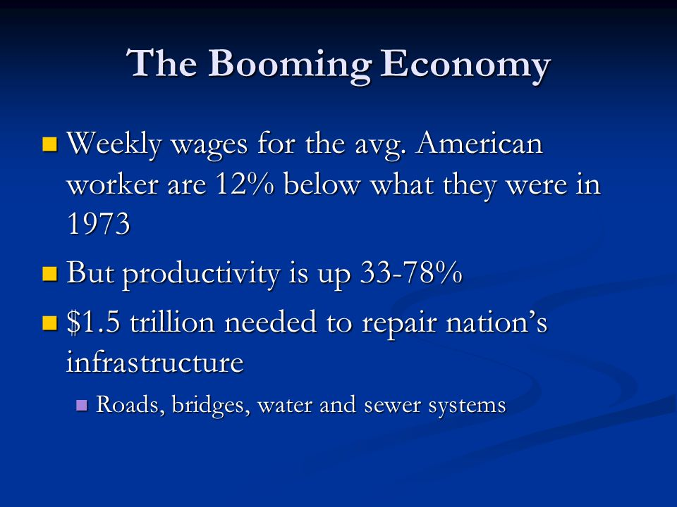 The Booming Economy Weekly wages for the avg. American worker are 12% below what they were in