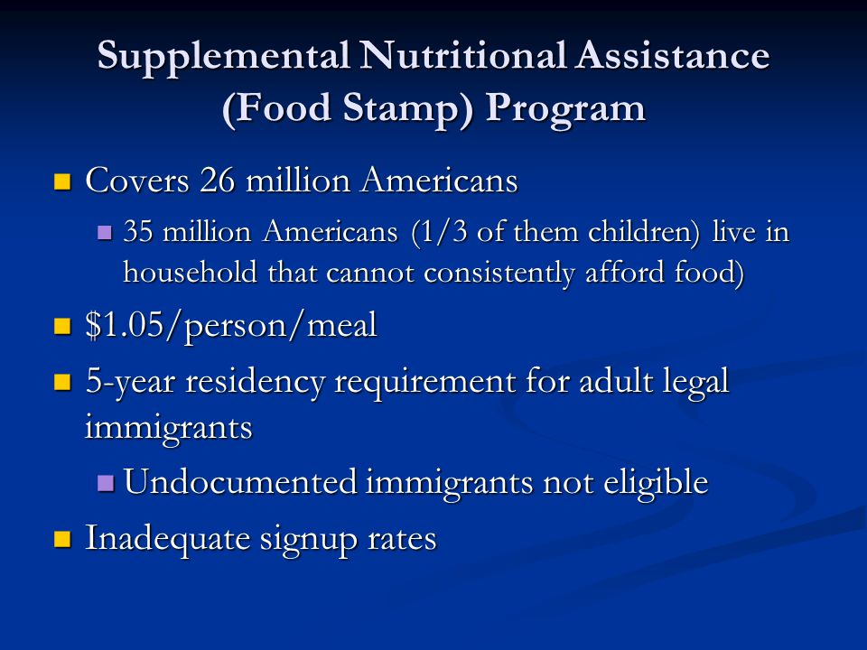 Supplemental Nutritional Assistance (Food Stamp) Program