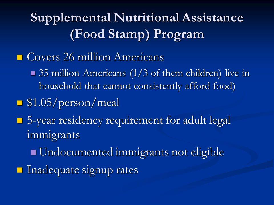 Supplemental Nutritional Assistance (Food Stamp) Program