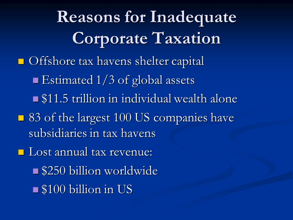 Reasons for Inadequate Corporate Taxation