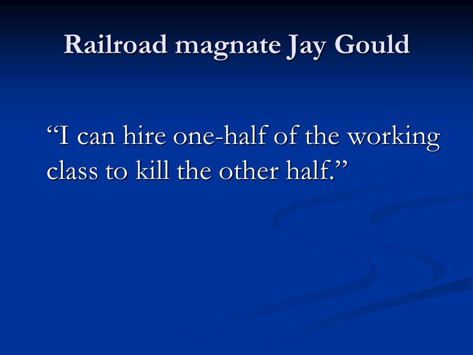 Railroad magnate Jay Gould