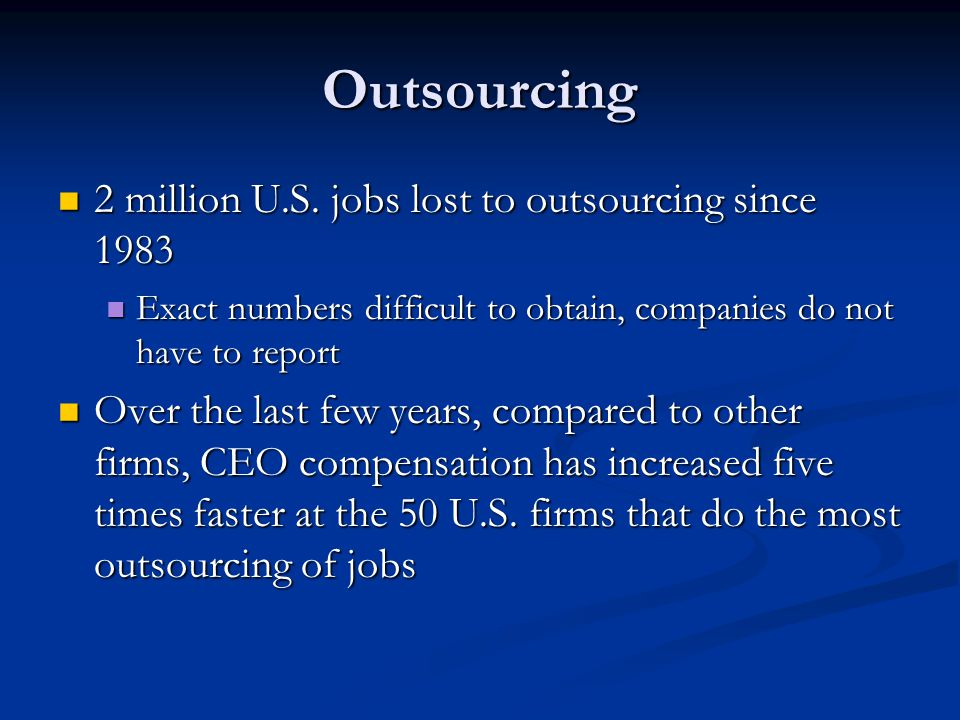 Outsourcing 2 million U.S. jobs lost to outsourcing since 1983