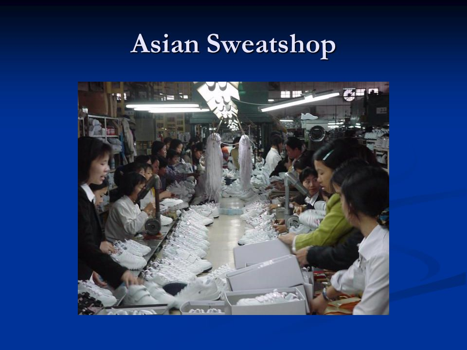 Asian Sweatshop